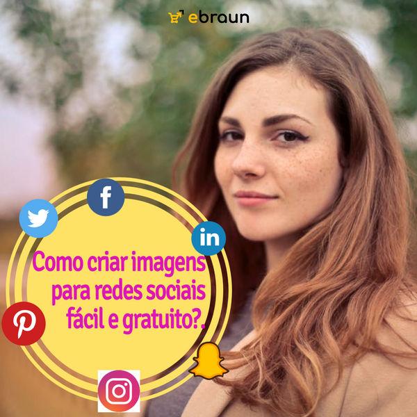 Como criar imagens para redes sociais