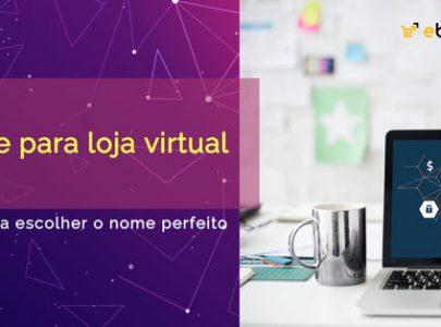 Nome para loja virtual: guia para escolher o nome perfeito