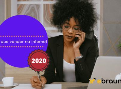O que vender na internet em 2020