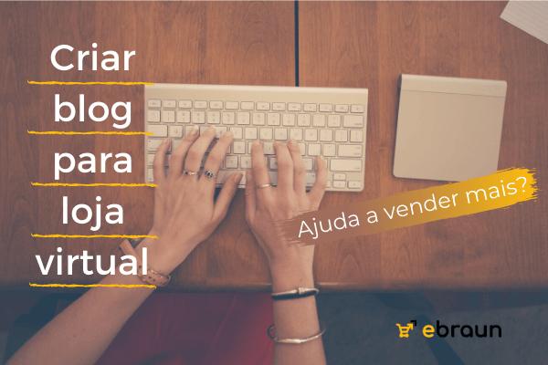 Criar blog para loja virtual