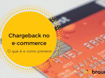 Chargeback no e-commerce: como as lojas virtuais podem prevenir