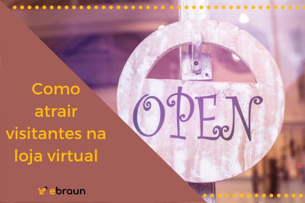 atrair visitantes na loja virtual