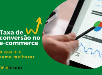 O que é a taxa de conversão no e-commerce e como melhorar
