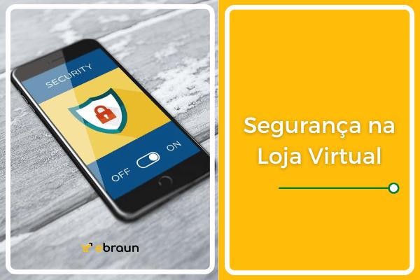 Segurança na Loja Virtual