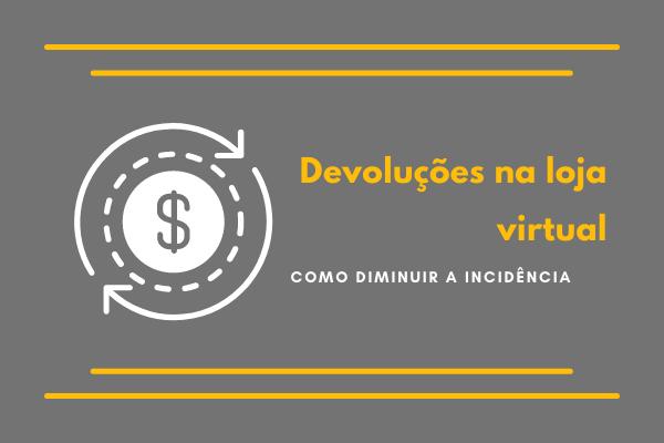 Devoluções na loja virtual